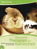 Sonja Tschöpe - Buch Alternative Therapien für Kaninchen 1. Auflage