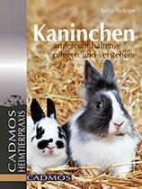 Sonja Tschöpe - Buch Kaninchen Artgerechte Haltung
